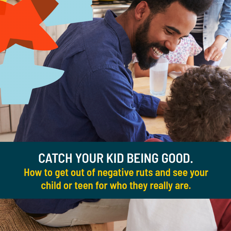 Catch Your Kids Being Good