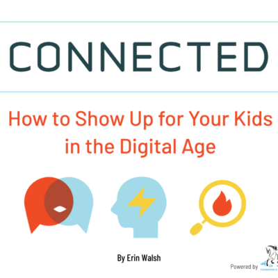 Logo for online class Connected: How To Show Up For Your Kids in the Digital Age