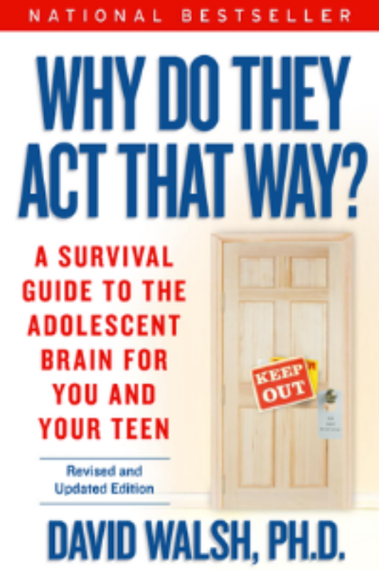 Cover of Dr. Dave Walsh's best selling book Why Do They Act That Way?